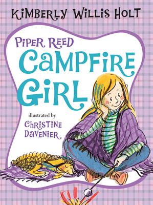 Piper Reed, Campfire Girl - Holt, Kimberly Willis