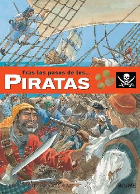 Piratas - Aprile, Therry, and Aprile, Thierry, and Gonzalez Batlle, Jorge (Translated by)