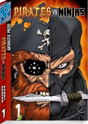 Pirates Vs. Ninjas Volume 1 - Perry, Fred