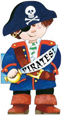 Pirates! - Caviezel, Giovanni, and Mesturini, Cristina (Illustrator)