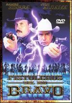 Pistoleros Del Rio Bravo