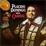 Pl�cido Domingo Sings Caruso [15 tracks]
