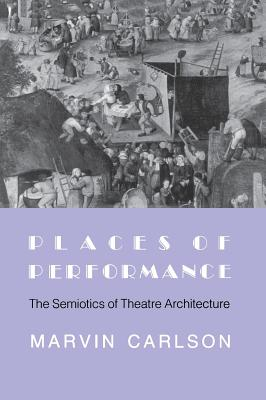 Places of Performance - Carlson, Marvin a