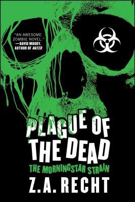 Plague of the Dead: The Morningstar Saga - Recht, Z a