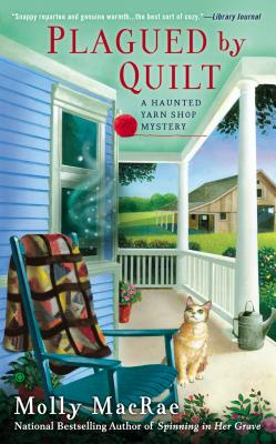 Plagued by Quilt - MacRae, Molly