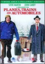Planes, Trains and Automobiles [Those Aren't Pillows Edition]