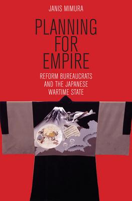 Planning for Empire - Mimura, Janis
