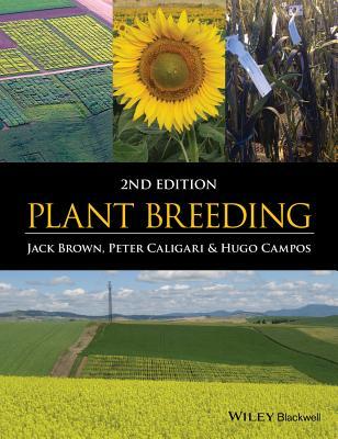 Plant Breeding - Brown, Jack, and Caligari, Peter, and Campos, Hugo