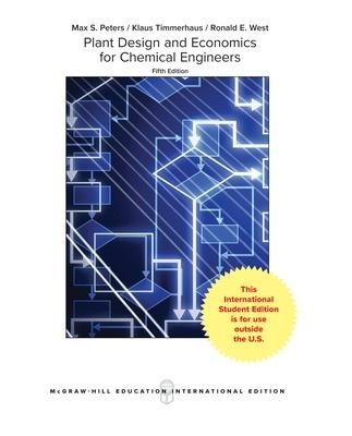 Plant Design and Economics for Chemical Engineers - Peters, Max, and Timmerhaus, Klaus, and West, Ronald