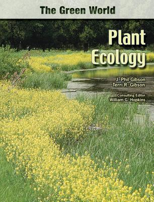 Plant Ecology - Gibson, J Phil, and Gibson, Terri R