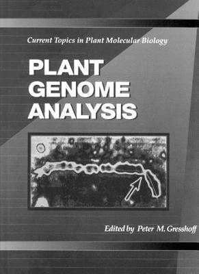 Plant Genome Analysis: Current Topics in Plant Molecular Biology - Gresshoff, Peter M