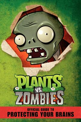 Plants vs. Zombies Official Guide to Protecting Your Brains - Swatman, Simon