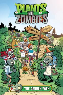 Plants vs. Zombies Volume 16: The Garden Path - Tobin, Paul