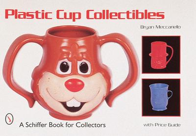 Plastic Cup Collectibles - Meccariello, Bryan