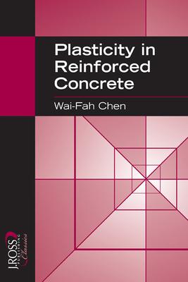 Plasticity in Reinforced Concrete - Chen, Wai-Fah