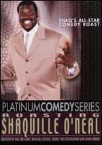 Platinum Comedy Series: Roasting Shaquille O'Neal -