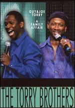 Platinum Comedy Series: The Torry Brothers - Guy & Joe - A Family Affair