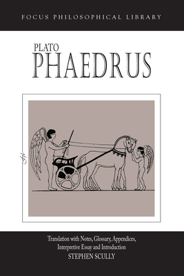 Plato's Phaedrus - Plato, and Scully, Stephen