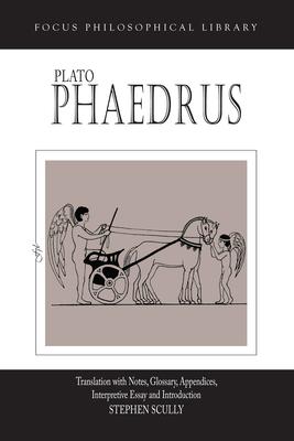 Plato's Phaedrus - Plato, and Scully, Steven (Editor)