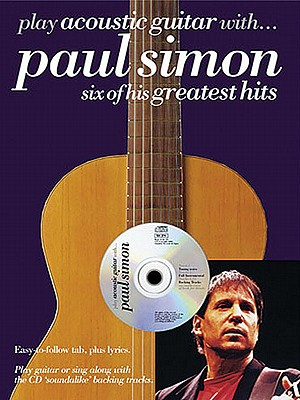 Play Acoustic Guitar With...Paul Simon - Simon, Paul