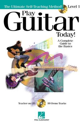 Play Guitar Today!: Level 1 a Complete Guide to the Basics - Schroedl, Jeff