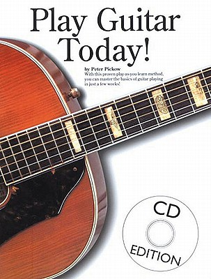 Play Guitar Today! - Pickow, Peter