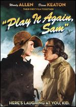 Play It Again, Sam - Herbert Ross