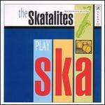 Play Ska 1962-1965