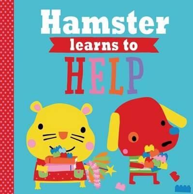 Playdate Pals: Hamster Learns to Help - Greening, Rosie