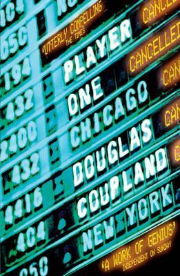 Player One - Coupland, Douglas