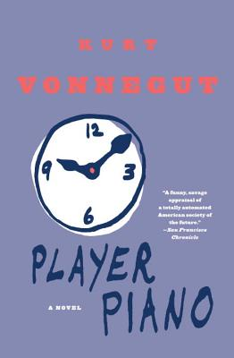 Player Piano - Vonnegut, Kurt, Jr.