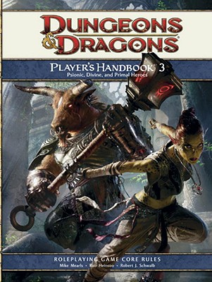 Player's Handbook 3: A 4th Edition D&d Core Rulebook - Mearls, Mike, and Heinsoo, Rob, and Schwalb, Robert J