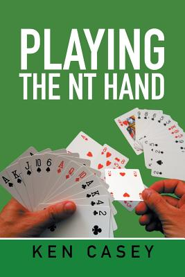 Playing the NT Hand - Casey, Ken
