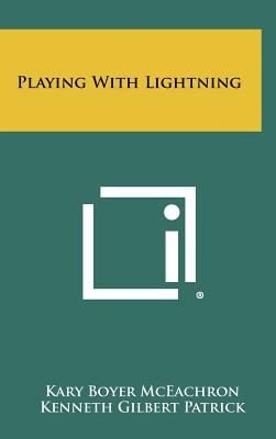 Playing with Lightning - McEachron, Kary Boyer