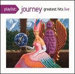 Playlist: Journey Greatest Hits