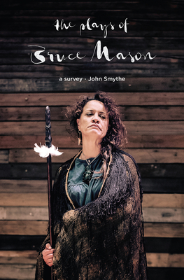 Plays of Bruce Mason - Smythe, John
