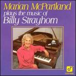 Plays the Music of Billy Strayhorn