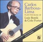 Plays the Music of Luiz Bonfa & Cole Porter