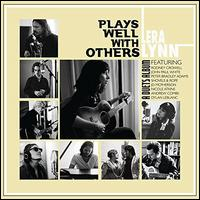 Plays Well with Others - Lera Lynn