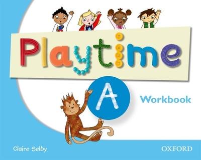 Playtime: A: Workbook -