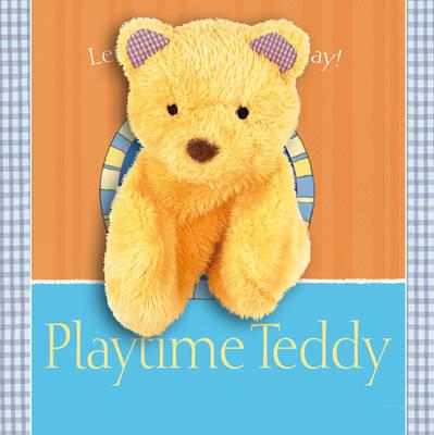 Playtime Teddy: Snuggle Books - Goldhawk, Emma, and Lambert, Jonathan
