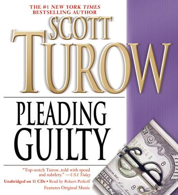 Pleading Guilty - Turow, Scott, and Petkoff, Robert (Read by)