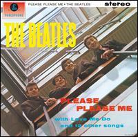 Please Please Me [LP Remaster] - The Beatles