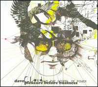 Pleasure Before Business - Dave Cloud and the Gospel of Power