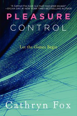 Pleasure Control - Fox, Cathryn