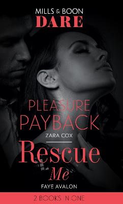 Pleasure Payback / Rescue Me: Pleasure Payback (the Mortimers: Wealthy & Wicked) / Rescue Me - Cox, Zara, and Avalon, Faye