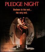 Pledge Night [Blu-ray]