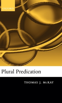 Plural Predication - McKay, Thomas