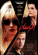 Plush - Catherine Hardwicke