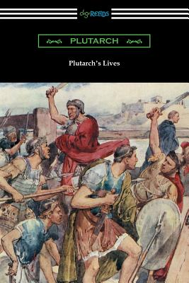 Plutarch's Lives (Volumes I and II) - Plutarch, and Dryden, John (Translated by), and Mabie, Hamilton Wright (Introduction by)